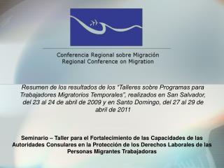 I Taller sobre Programas para Trabajadores  Migratorios Temporales (PTMT)
