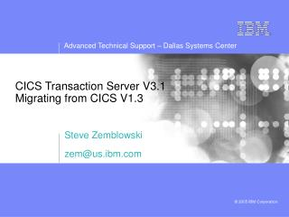CICS Transaction Server V3.1 Migrating from CICS V1.3