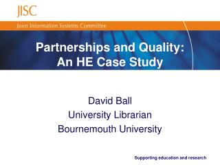 Partnerships and Quality: An HE Case Study