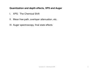 Quantization and depth effects, XPS and Auger XPS:  The Chemical Shift