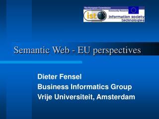 Semantic Web - EU perspectives