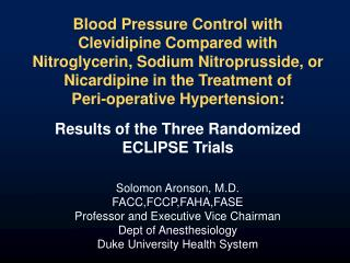 Blood Pressure Control with Clevidipine Compared with Nitroglycerin, Sodium Nitroprusside, or Nicardipine in the Treatme
