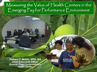 Measuring the Value of Health Centers in the Emerging Pay for Performance Environment