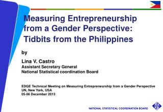 by Lina V. Castro Assistant Secretary General National Statistical coordination Board