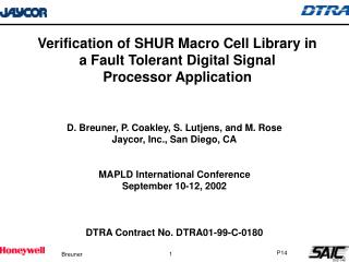 Verification of SHUR Macro Cell Library in a Fault Tolerant Digital Signal  Processor Application