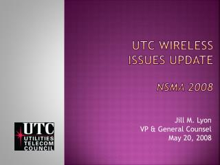 UTC Wireless  issues Update NSMA 2008