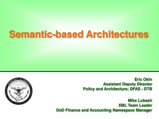 Semantic-based Architectures