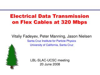 Electrical Data Transmission on Flex Cables at 320 Mbps