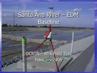 Santa Ana River – EDM Baseline