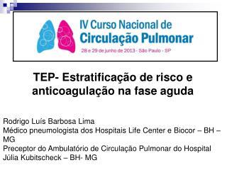 TEP- Estratificação de risco e anticoagulação na fase aguda