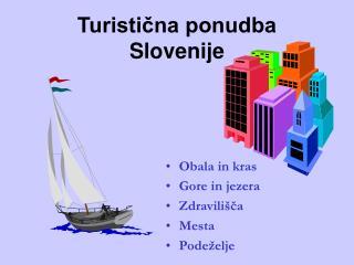 Turistična ponudba Slovenije