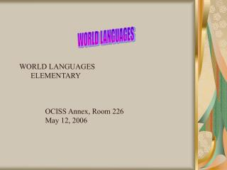 WORLD LANGUAGES       ELEMENTARY