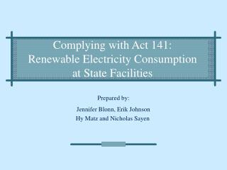 Complying with Act 141:  Renewable Electricity Consumption  at State Facilities