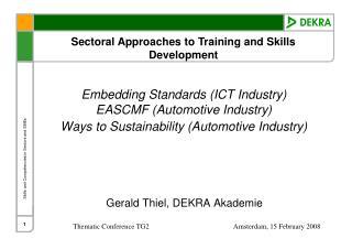 Gerald Thiel, DEKRA Akademie
