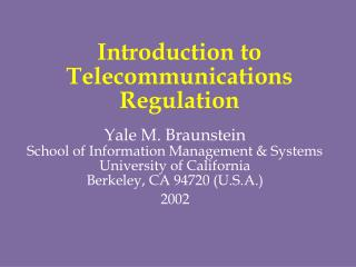 Introduction to Telecommunications Regulation