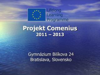 Projekt Comenius 2011 – 2013