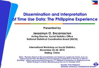 Dissemination and Interpretation  of Time Use Data: The Philippine Experience