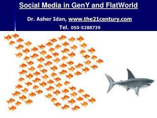 Dr. Asher Idan,  the21century Tel. 050-5288739