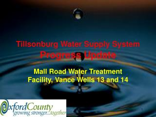 Tillsonburg Water Supply System  Progress Update
