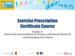 Exercise Prescription  Certificate Course