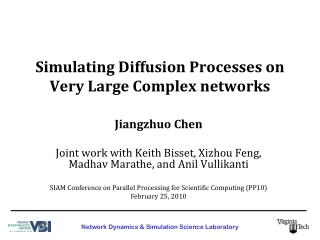 Simulating Diffusion Processes on Very Large Complex networks