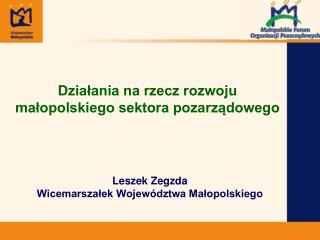 Działania na rzecz rozwoju  małopolskiego sektora pozarządowego