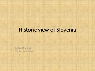 Historic view of Slovenia