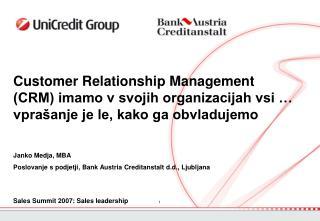 Sales Summit 2007 : Sales leadership