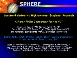 Spectro-Polarimetric High-contrast Exoplanet Research A Planet Finder Instrument for the VLT