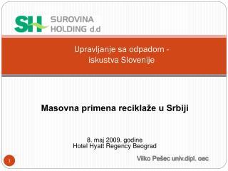 Upravljanje sa odpadom - iskustva Slovenije