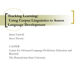 Tracking Learning:  Using Corpus Linguistics to Assess Language Development