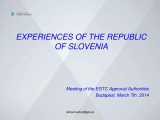 EXPERIENCES OF THE REPUBLIC OF SLOVENIA