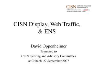 CISN Display, Web Traffic, & ENS