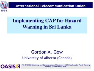 Implementing CAP for Hazard Warning in Sri Lanka