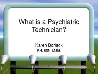 What is a Psychiatric Technician?