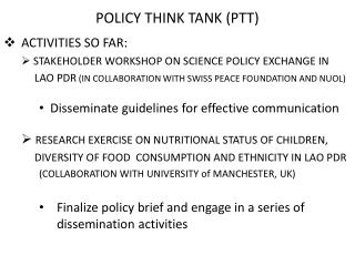 POLICY THINK TANK (PTT)