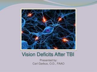 Vision Deficits After TBI