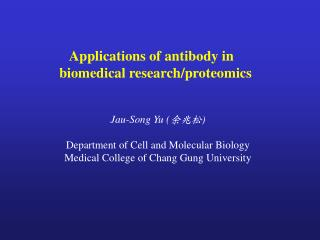 Applications of antibody in  biomedical research/proteomics