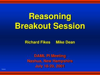 Reasoning Breakout Session