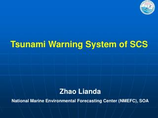 Tsunami Warning System of SCS