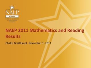 NAEP 2011 Mathematics and Reading Results