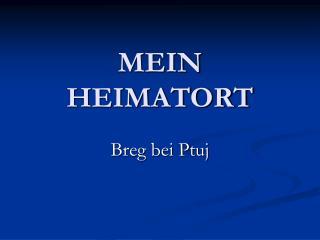 MEIN HEIMATORT