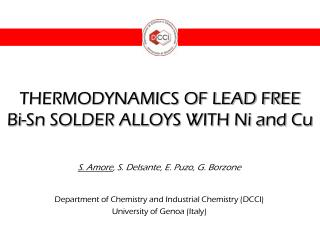 THERMODYNAMICS OF LEAD FREE  Bi-Sn SOLDER ALLOYS WITH Ni and Cu