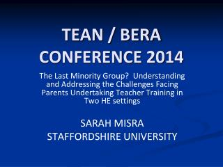 TEAN / BERA CONFERENCE 2014
