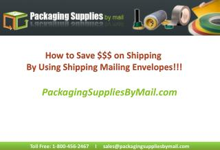 Shipping Envelopes, Mailing Envelopes, Bubble Padded Mailing