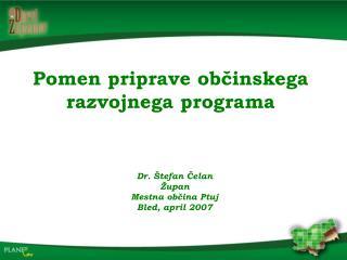 Pomen priprave občinskega razvojnega programa