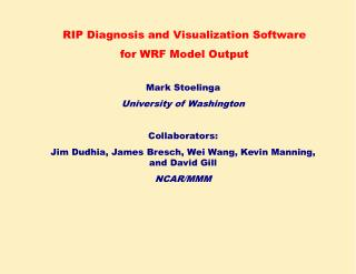 RIP Diagnosis and Visualization Software for WRF Model Output