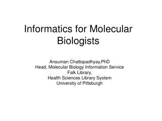 Informatics for Molecular Biologists