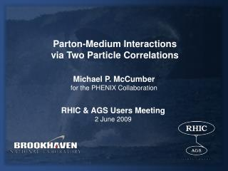 Parton-Medium Interactions  via Two Particle Correlations