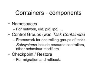 Containers - components